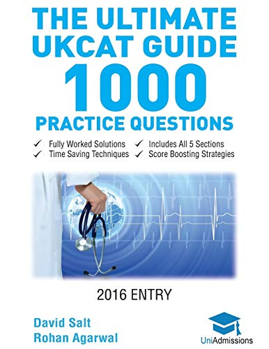 The Ultimate UKCAT Guide: 1000 Practice Questions: Agarwal, Rohan