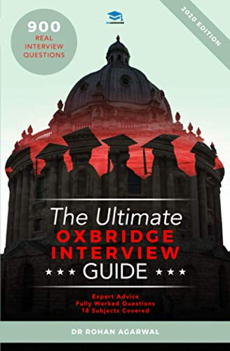 The Ultimate Oxbridge Interview Guide: Rohan Agarwal