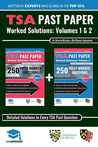 9780993231155: TSA Past Paper Worked Solutions: 2008 - 2016, Fully worked answers to 450+ Questions, Detailed Essay Plans, Thinking Skills Assessment Cambridge & ... TSA Past paper Question + Essay UniAdmissions