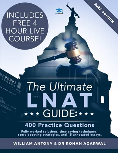 The Ultimate LNAT Guide: 400 Practice Questions: Anthony, William, Agarwal,