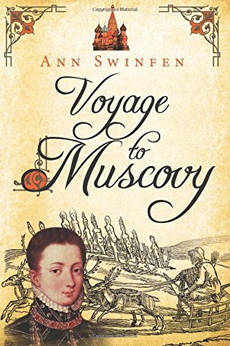 9780993237232: Voyage to Muscovy (The Chronicles of Christoval Alvarez) (Volume 6)