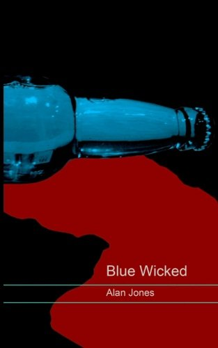 9780993237416: Blue Wicked