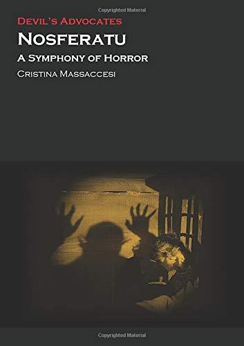 9780993238451: Nosferatu: A Symphony of Horror (Devil's Advocates)