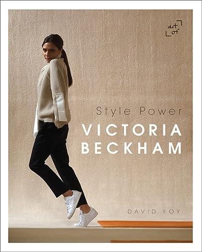 Victoria Beckham: Style Power