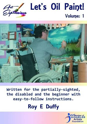 9780993243219: Let's Oil Paint: For Beginners and Disabled People