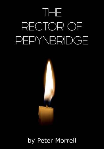 9780993243257: The Rector of Pepynbridge