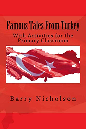 9780993243813: Famous Tales From Turkey: With Activities for the Primary Classroom