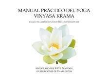 9780993251900: Manual Practico Del Yoga Vinyasa Krama: Based on the Teachings of Srivatsa Ramaswami (Spanish Edition)