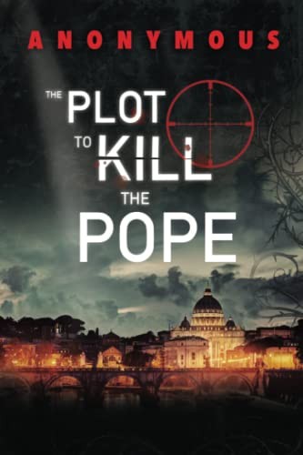 9780993257735: The Plot To Kill The Pope: (Red Mohawk & Bourbon Kid)