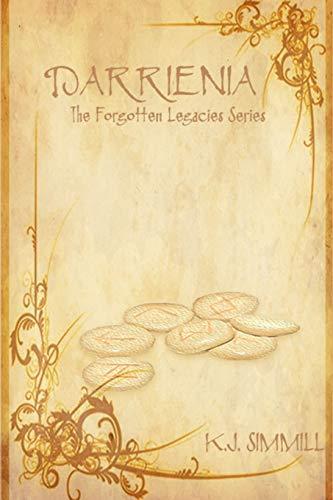 9780993269905: Darrienia: Book 1: The Forgotten Legacies Series (Volume 1)