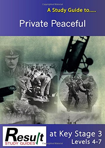 9780993273544: A Study Guide to Private Peaceful at Key Stage 3: Levels 4-7