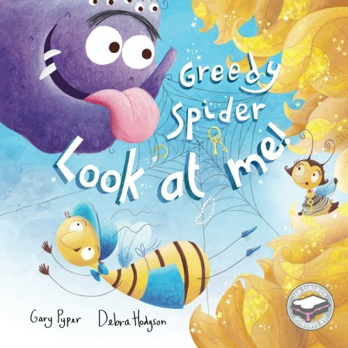 9780993274602: Greedy Spider, Look at me