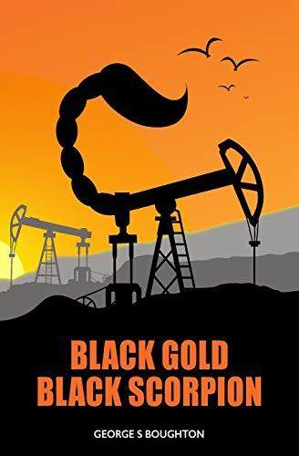 9780993275609: Black Gold - Black Scorpion