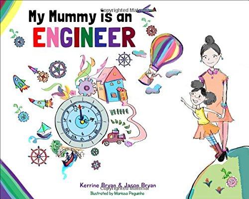 9780993276903: My Mummy is an Engineer