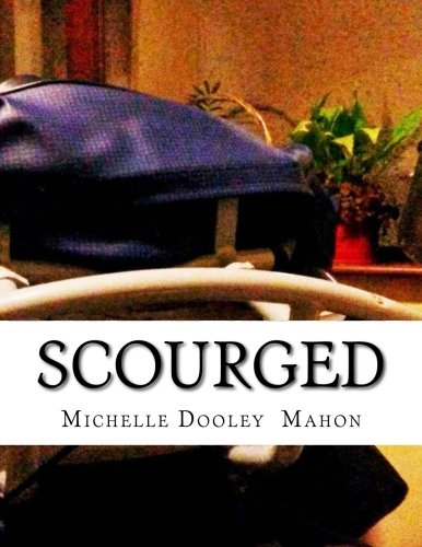 9780993277313: Scourged: A Memoir