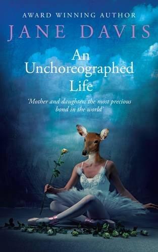 An Unchoreographed Life: Davis, Jane