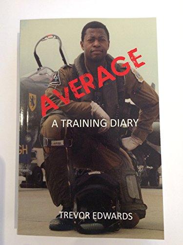 9780993278501: Average - A Training Diary