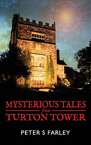 9780993282409: Mysterious Tales From Turton Tower