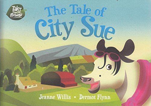 9780993286100: The Tale of City Sue (Tales from the Meadow)