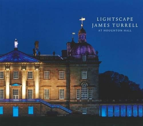 Lightscape, James Turrell at Houghton Hall: Peter Murray