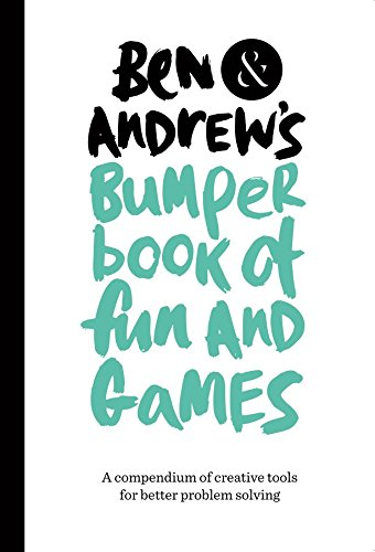 9780993288302: Ben & Andrew's Bumper Book of Fun and Games: A Compendium of Creative Tools for Better Problem Solving