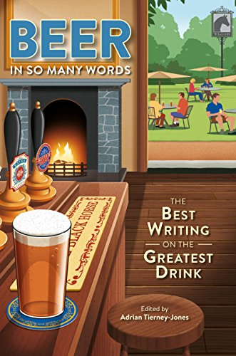 9780993291111: Beer, in So Many Words: The Best Writing on the Greatest Drink