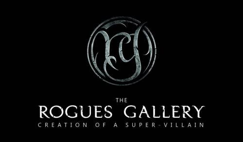 The Rogues Gallery - Creation of a Super-Villain: Chris Manoe