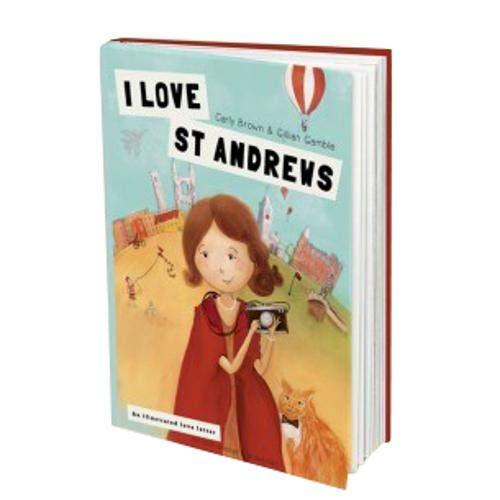 9780993308802: I Love St Andrews