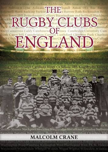 9780993321702: The Rugby Clubs of England