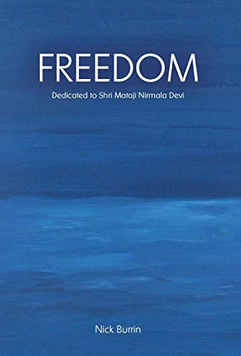 Freedom: Dedicated to Shri Mataji Nirmala Devi