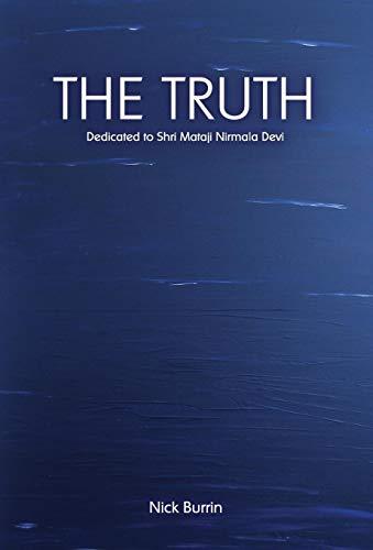 The Truth: Dedicated to Shri Mataji Nirmala: Burrin, Nick