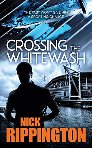 9780993332302: Crossing The Whitewash: A UK gangland thriller (Boxer Boys)
