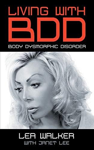 9780993337208: Living With BDD: Body Dysmorphic Disorder