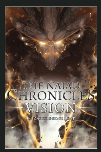 9780993339110: The Naiad Chronicles - Vision: Book One (Volume 1)