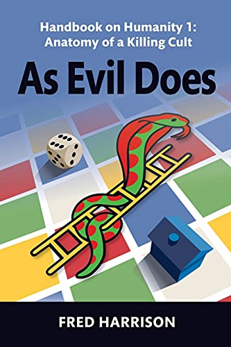 9780993339806: As Evil Does: Handbook on Humanity 1: Anatomy of a Killing Cult