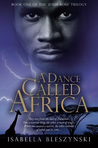 9780993346125: A Dance called Africa (The 'John Ross' Trilogy) (Volume 1)