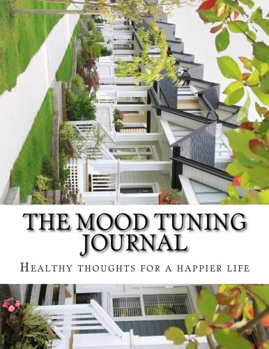 9780993355905: The Mood Tuning Journal: Healthy thoughts for a happier life