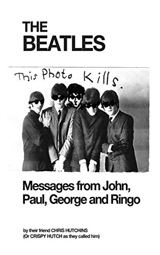 9780993356605: The Beatles: Messages from John, Paul, George and Ringo