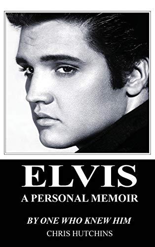 9780993356681: Elvis A Personal Memoir