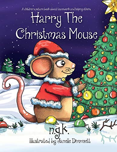 9780993367021: Harry The Christmas Mouse (Harry The Happy Mouse)