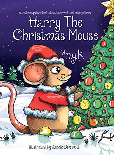 9780993367038: Harry The Christmas Mouse: (Hardback) (Harry the Happy Mouse)