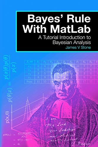 9780993367908: Bayes' Rule with MatLab: A Tutorial Introduction to Bayesian Analysis