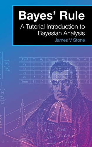 9780993367915: Bayes' Rule: A Tutorial Introduction to Bayesian Analysis