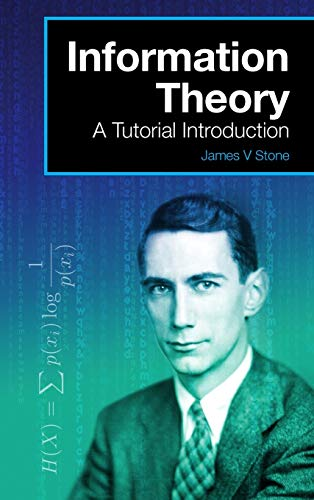 9780993367953: Information Theory: A Tutorial Introduction