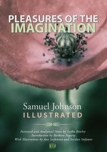 Pleasures of the Imagination, Samuel Johnson Illustrated: Ritchie, Stefka