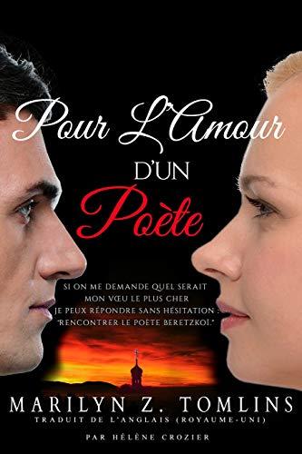 9780993374715: Pour L'Amour d'un Poète... (French Edition)