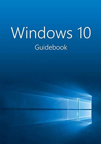9780993383502: Windows 10 Guidebook: A tour into the future of computing