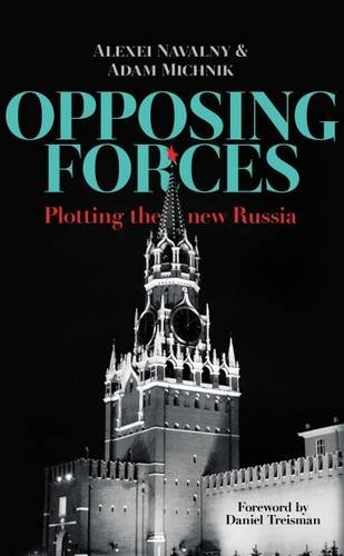 9780993386930: Opposing Forces: Plotting the New Russia