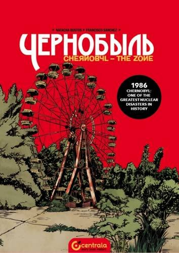 9780993395116: Chernobyl the Zone 2016