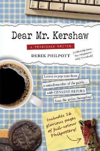 9780993398506: Dear Mr Kershaw: A Pensioner Writes: 1